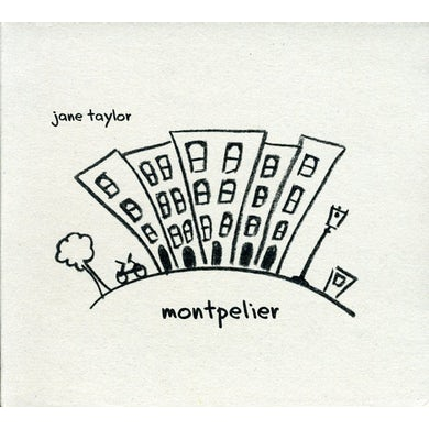 Jane Taylor MONTPELIER CD