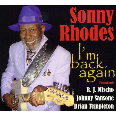 Sonny Rhodes I'M BACK AGAIN CD