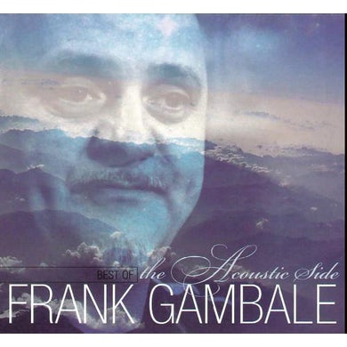 Frank Gambale BEST OF THE ACOUSTIC SIDE CD
