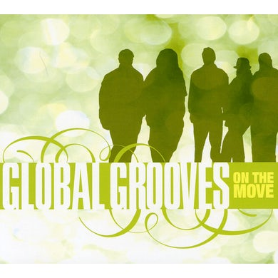 Global Grooves ON THE MOVE CD