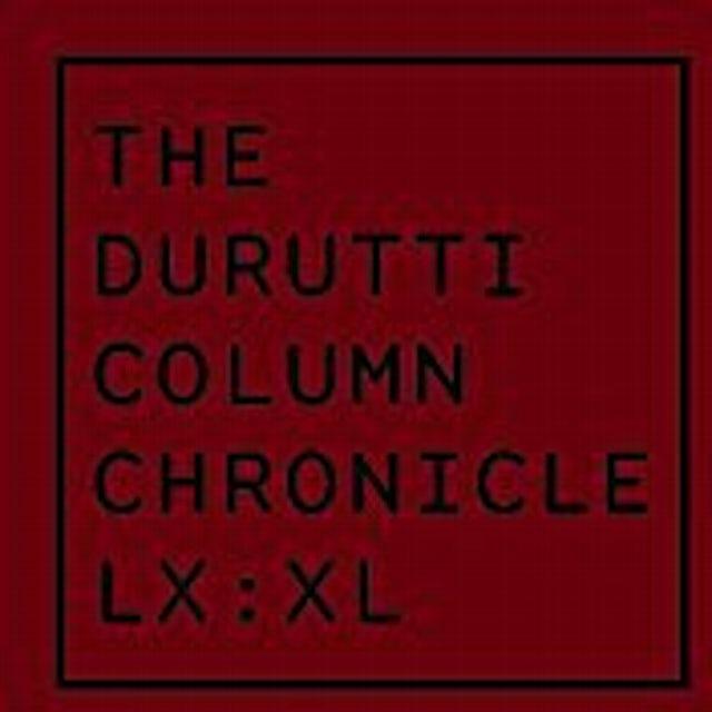 The Durutti Column CHRONICLE LX: XL CD