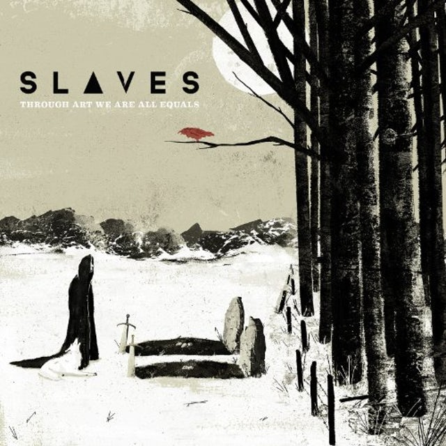 Slaves THROUGH ART WE ARE ALL EQUALS Vinyl Record