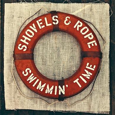 Shovels & Rope SWIMMIN TIME Vinyl Record