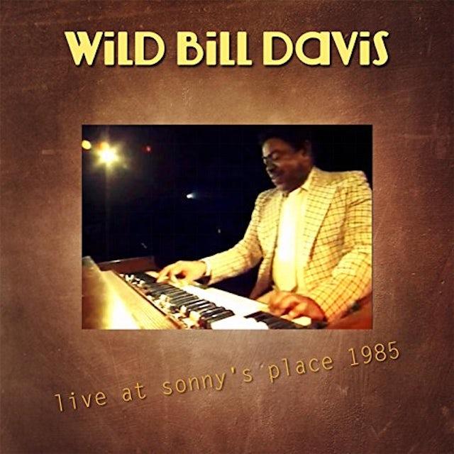 Wild Bill Davis LIVE AT SONNY'S PLACE 1985 CD