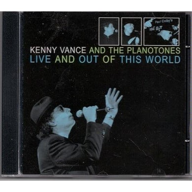 Kenny Vance LIVE & OUT OF THIS WORLD CD
