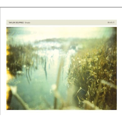 Taylor Deupree SHOALS CD