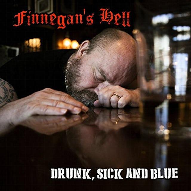 Finnegan's Hell DRUNK SICK & BLUE CD