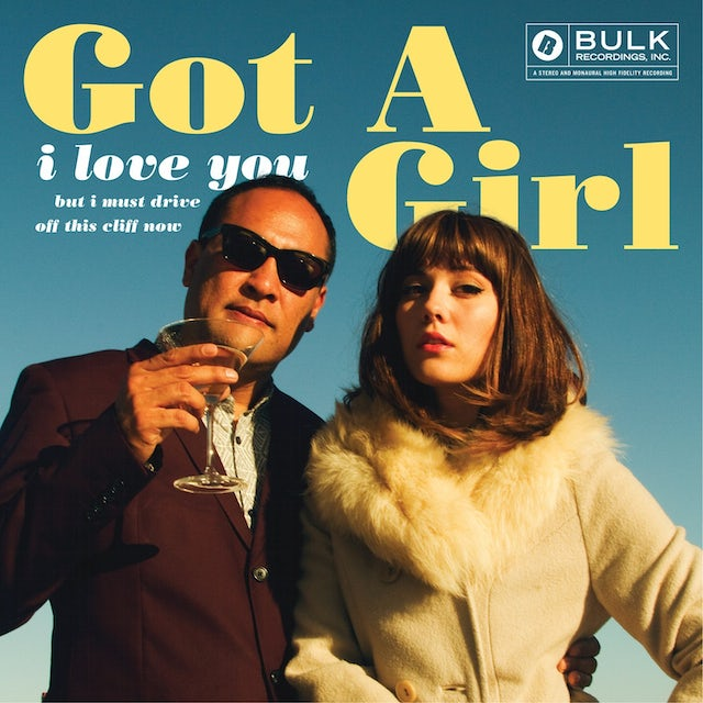 Got A Girl I LOVE YOU BUT I MUST DRIVE OFF THIS CLIFF NOW CD