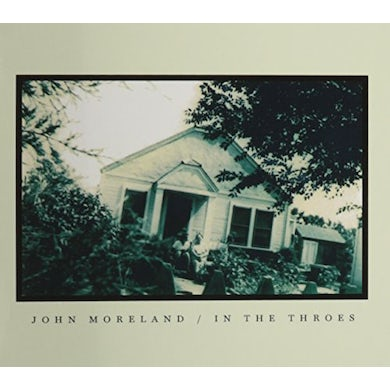 John Moreland IN THE THROES CD