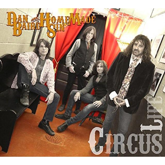 Dan Baird / Homemade Sin CIRCUS LIFE CD