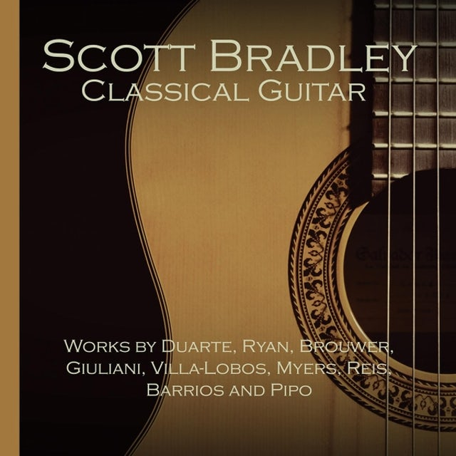 SCOTT BRADLEY: GUITAR RECITAL CD