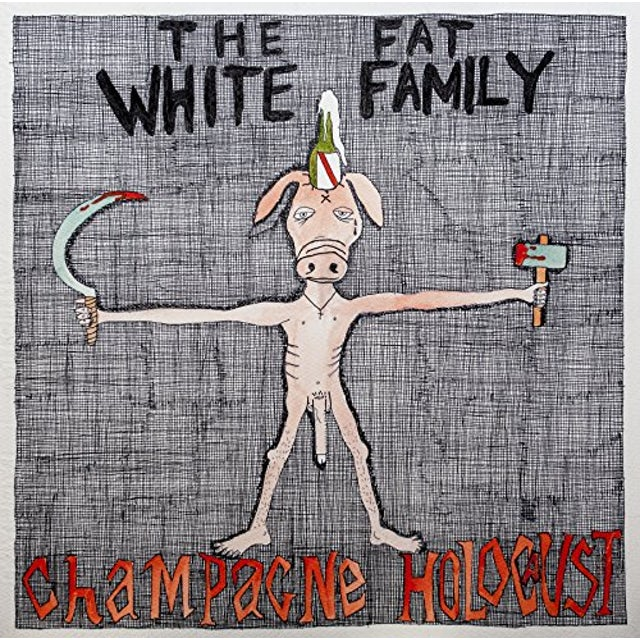 Fat White Family CHAMPAGNE HOLOCAUST CD
