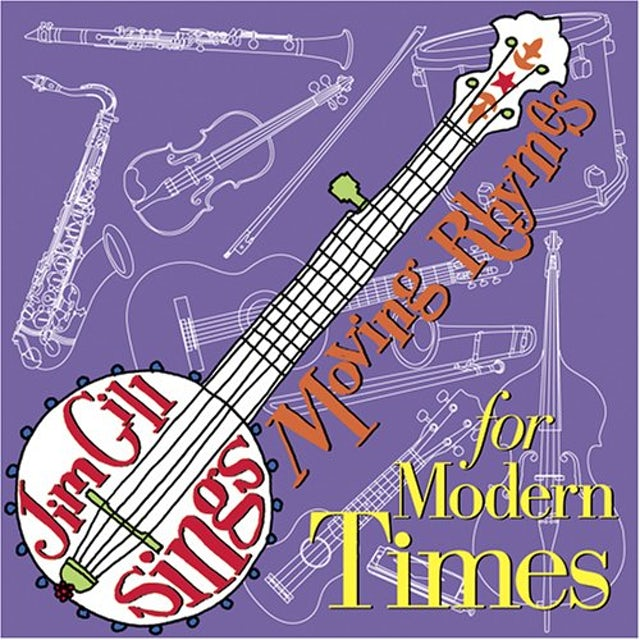 Jim Gill MOVING RHYMES FOR MODERN TIMES CD