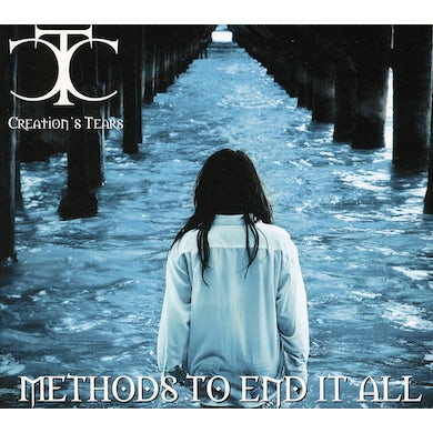 Creation's Tears METHODS TO END IT ALL CD
