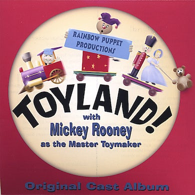 TOYLAND WITH MICKEY ROONEY CD