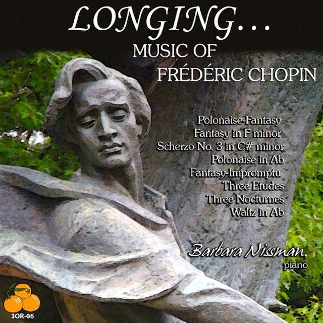 Barbara Nissman LONGING MUSIC OF FREDERIC CHOPIN CD