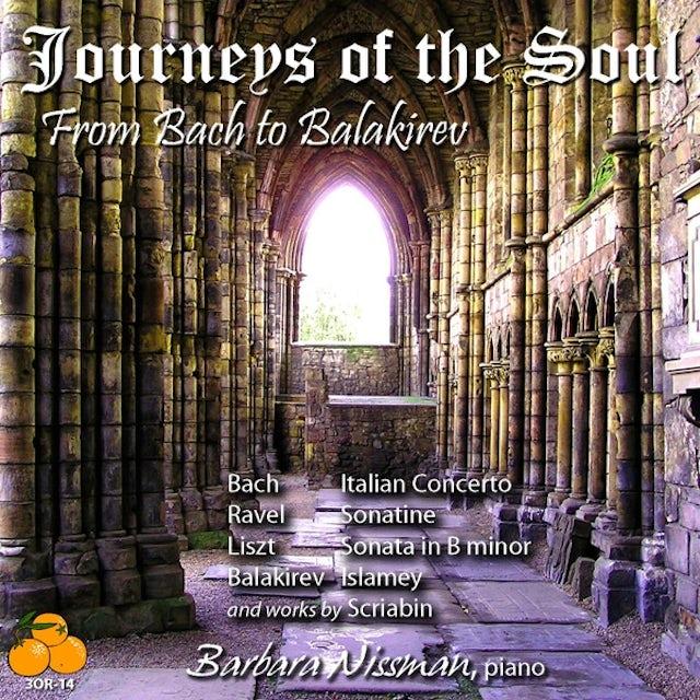 Barbara Nissman JOURNEYS OF SOUL: FROM BACH TO BALAKIREV CD