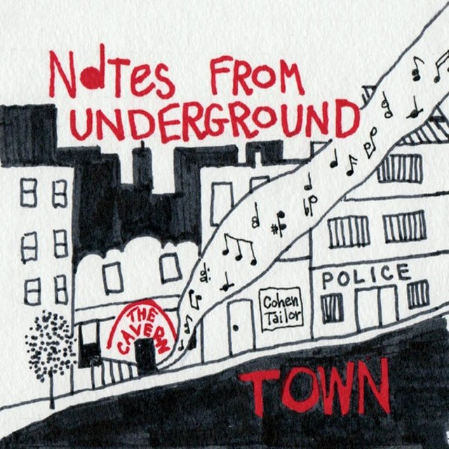 Town NOTES FROM UNDERGROUND CD