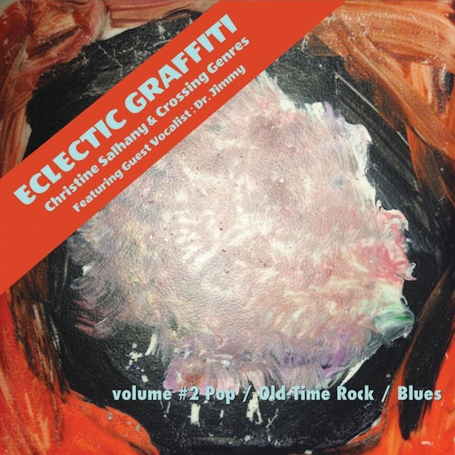 Christine Salhany ECLECTIC GRAFFITI 2 CD