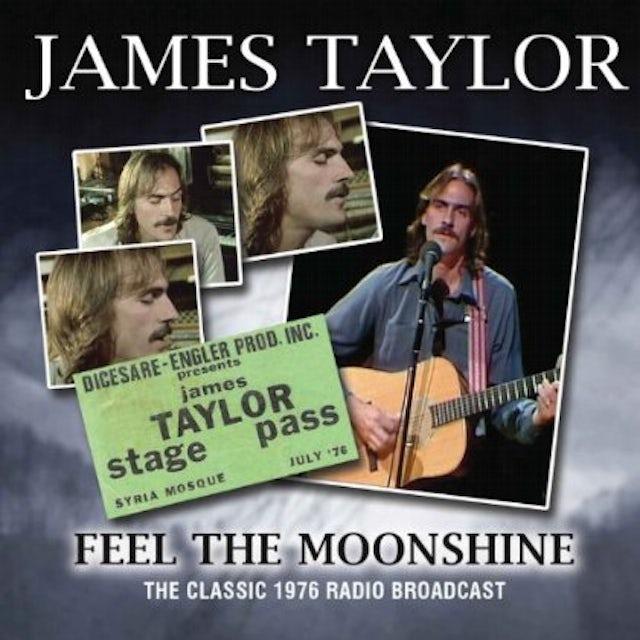 James Taylor FEEL THE MOONSHINE CD