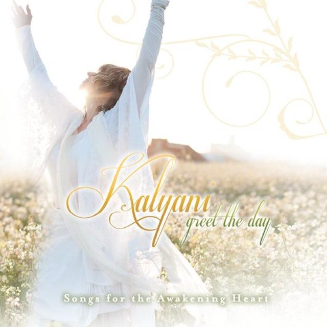 Kalyani GREET THE DAY CD