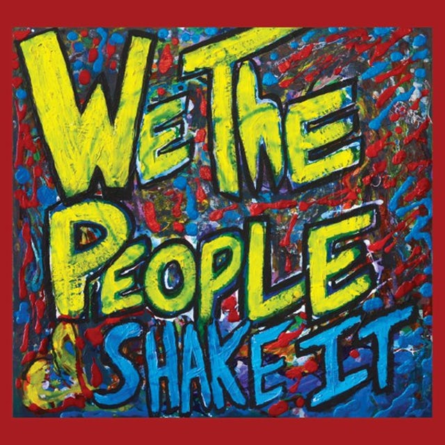 We The People SHAKE IT CD
