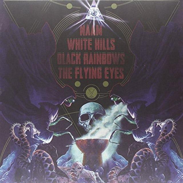 Naam/White Hills/Black Rainbows/The Flying Eyes 4 WAY SPLIT Vinyl Record