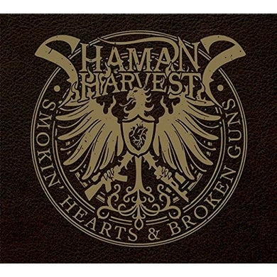 Shaman's Harvest SMOKIN HEARTS & BROKEN GUNS CD