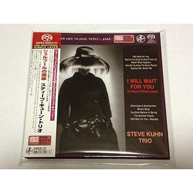 Steve Kuhn I WILL WAIT FOR YOU-THE MUSIC OF MICHEL LEGRAND Super Audio CD