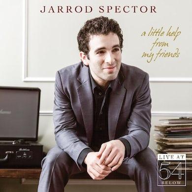 Jarrod Spector LITTLE HELP FROM MY FRIENDS: LIVE AT 54 BELOW CD