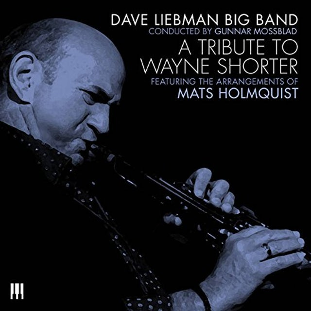 Dave Liebman TRIBUTE TO WAYNE SHORTER CD
