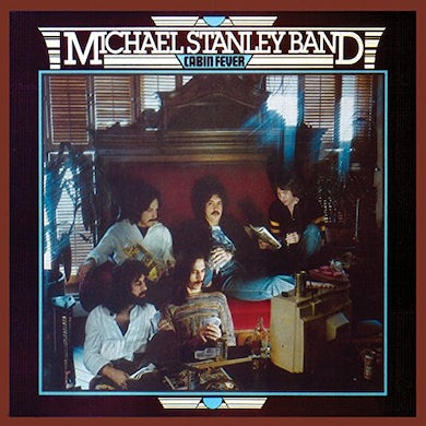 Michael Stanley CABIN FEVER CD