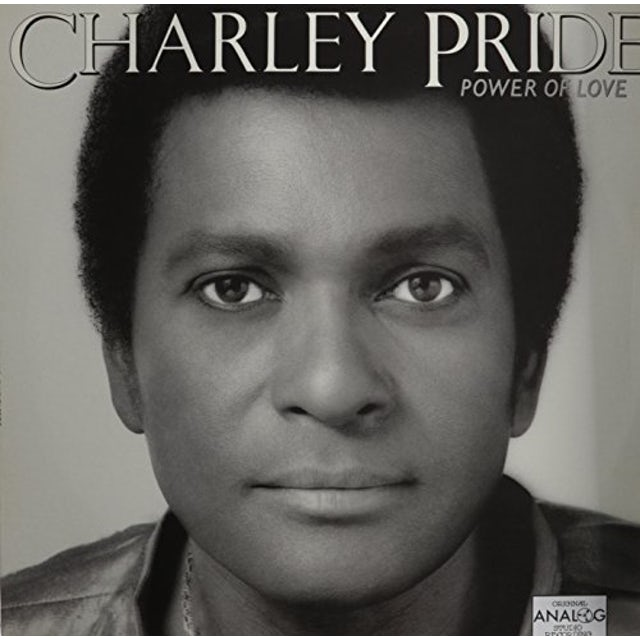 Charley Pride POWER OF LOVE Vinyl Record
