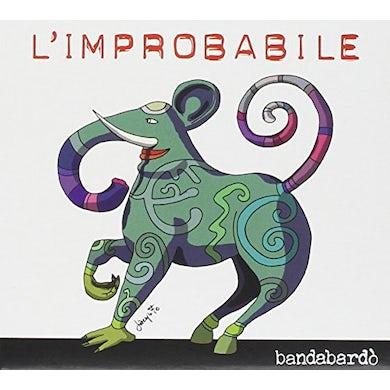 Bandabardo L'IMPROBABILE CD