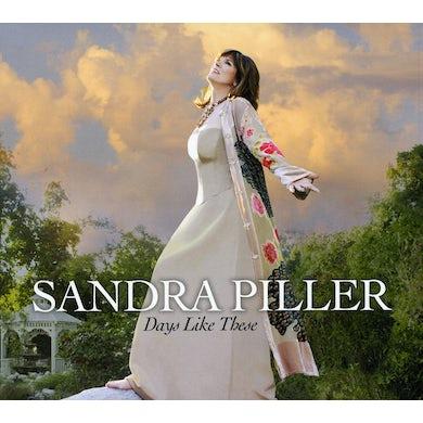 Sandra Piller DAYS LIKE THESE CD