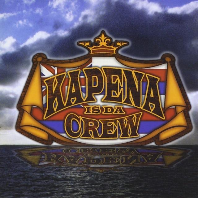 Kapena IS DA CREW CD