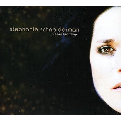 Stephanie Schneiderman RUBBER TEARDROP CD