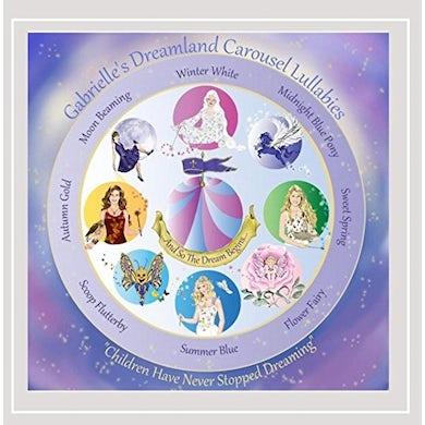 GABRIELLE'S DREAMLAND CAROUSEL ADVENTURES CD