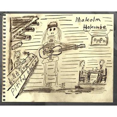 Malcolm Holcombe PITIFUL BLUES CD
