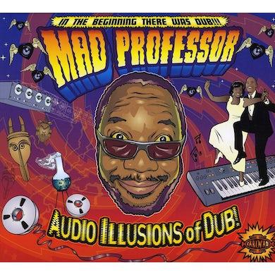 Mad Professor AUDIO ILLUSIONS OF DUB CD
