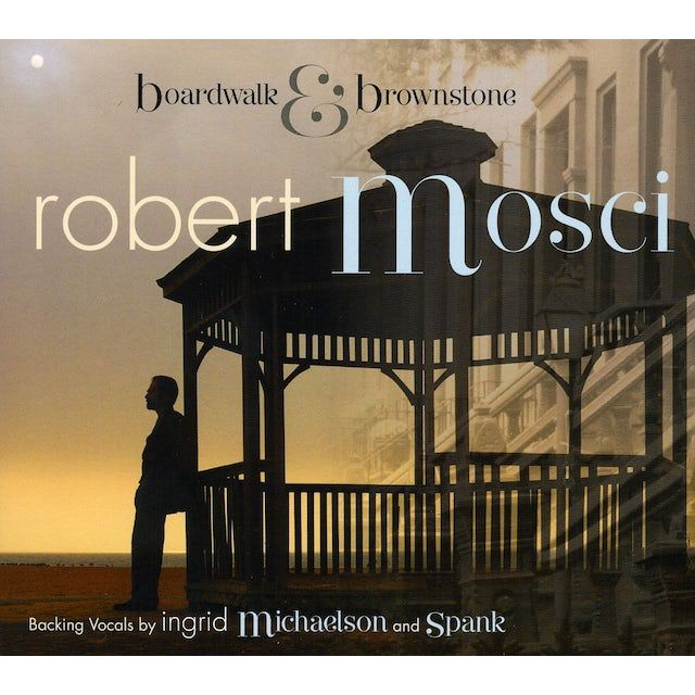 Robert Mosci BOARDWALK & BROWNSTONE CD