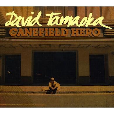 David Tamaoka CANEFIELD HERO CD
