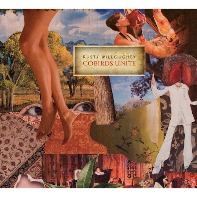 Rusty Willoughby COBIRDS UNITE CD