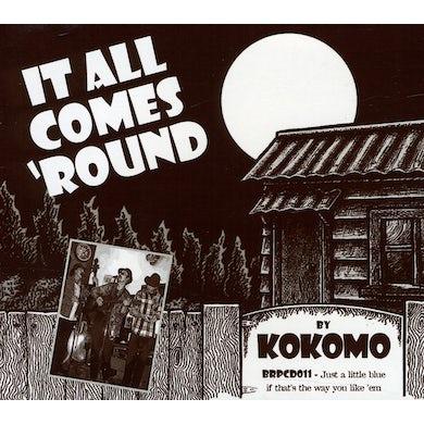 Kokomo IT ALL COMES ROUND CD