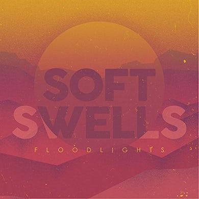 Soft Swells FLOODLIGHTS Vinyl Record