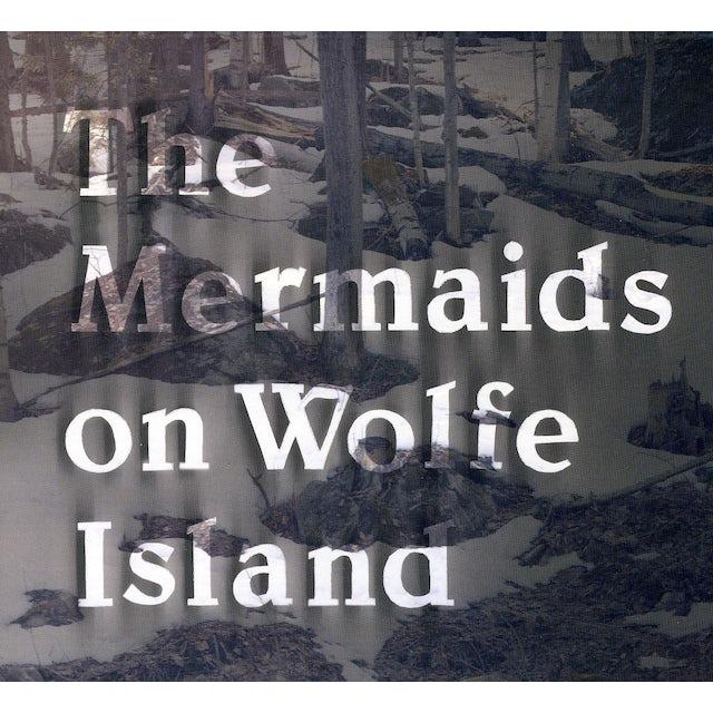 Mermaids ON WOLFE ISLAND CD