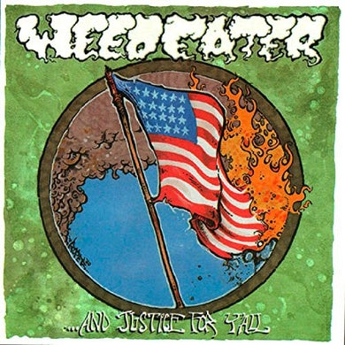 Weedeater & JUSTICE FOR Y'ALL CD