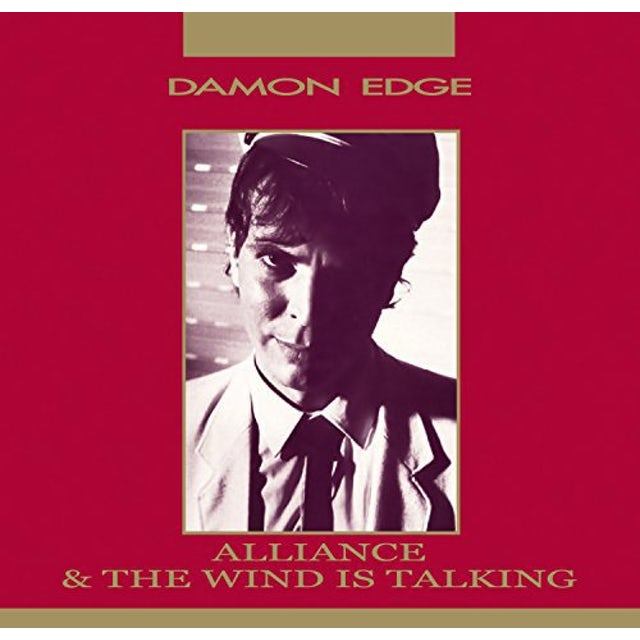 Damon Edge ALLIANCE / WIND IS TALKING CD