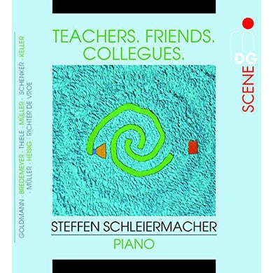 Steffen Schleiermacher TEACHERS-FRIENDS-COLLEAGUES CD