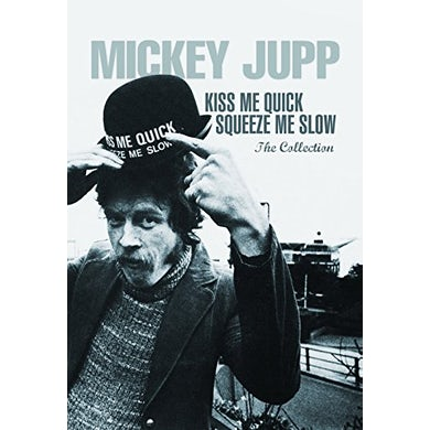 Mickey Jupp KISS ME QUICK SQUEEZE ME SLOW CD